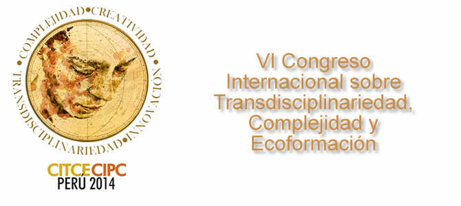 VI Congreso Internacional sobre Transdisciplinariedad, Complejidad y Ecoformación