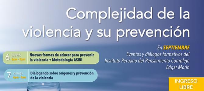 Diálogos formativos preparatorios para I Foro Gestión de la complejidad de la violencia desde un enfoque integrativo para la prevención