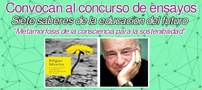 Convocatoria  de concurso de ensayos: Siete Saberes del al educación del futuro