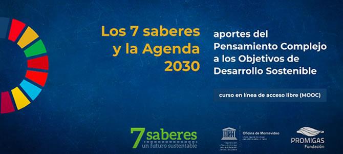 NUEVO CURSO GRATUITO  Los 7 Saberes y la agenda 2030