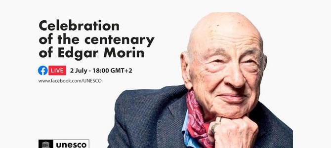 Celebration of the centenary of Edgar Morin